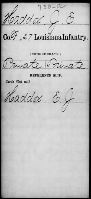 Haddox, J E - Age [Blank], Year: [Blank] - Twenty-seventh Infantry, Fl - Ho - Louisiana