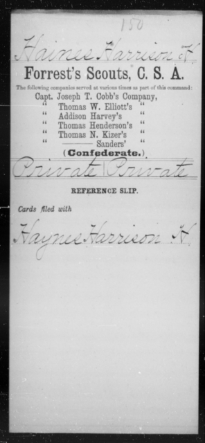 Haines, Harrison H - Age [Blank], Year: [Blank] - Exchanged Battalion, CSA, O-Z AND Forrest's Scouts, CSA - Raised Directly by the Confederate Government