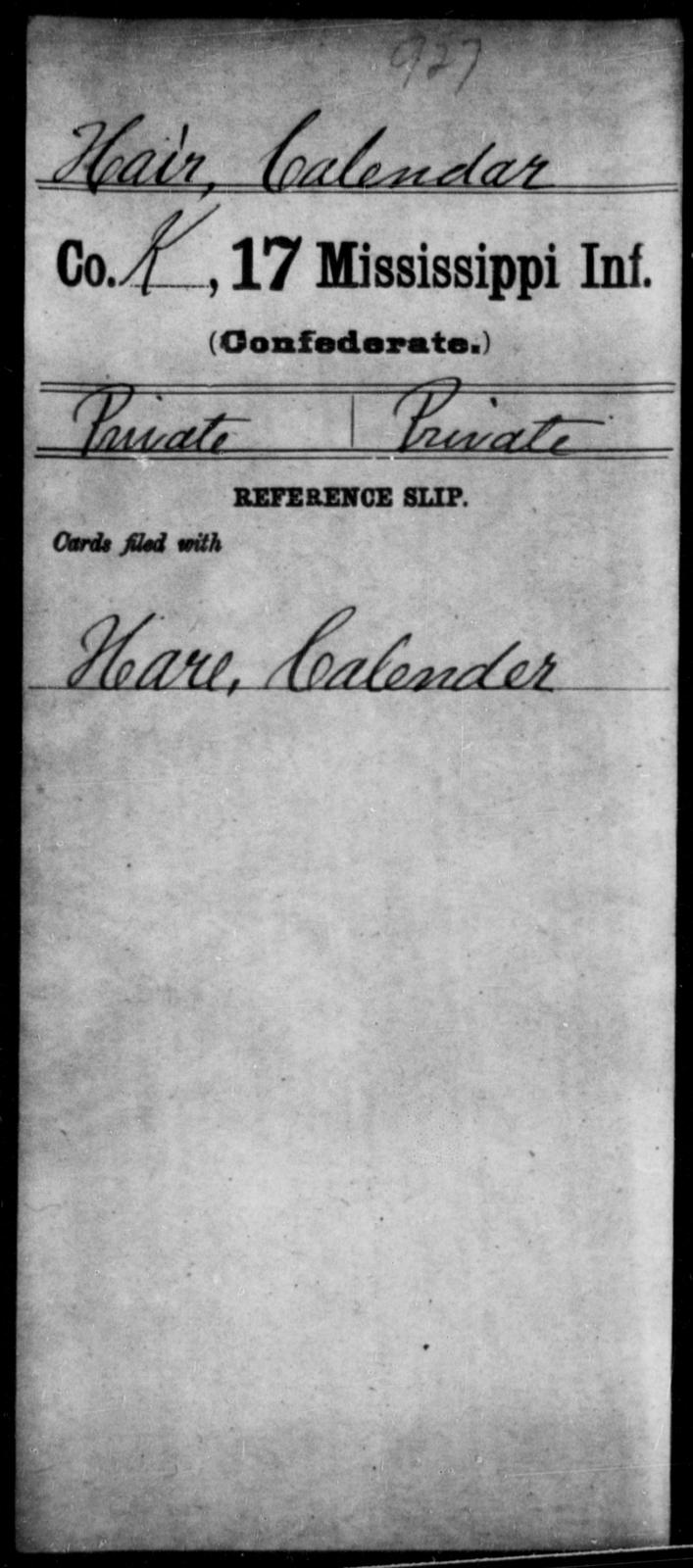 Hair, Calendar - Age: [Blank], Year: [BLANK] - Mississippi Seventeenth Infantry, G-Ha