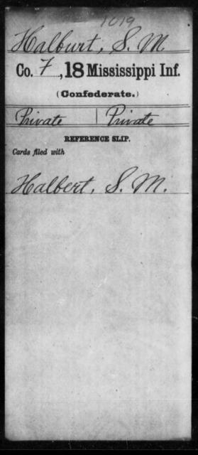 Halburt, S M - Age: [Blank], Year: [BLANK] - Mississippi Eighteenth Tnfantry, Go-Ha