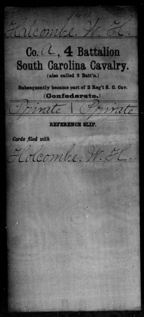 Halcombe, W H - Age: [Blank], Year: [BLANK] - South Carolina Fourth Battalion, Cavalry , Fourth Regiment, Cavalry Militia