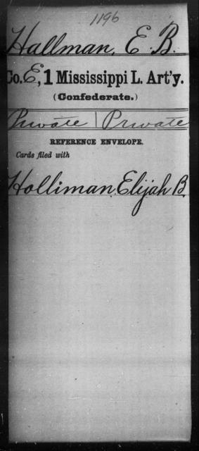 Hallman, E B - Age: [Blank], Year: [BLANK] - Mississippi First Light Artillery, Gr-Hi