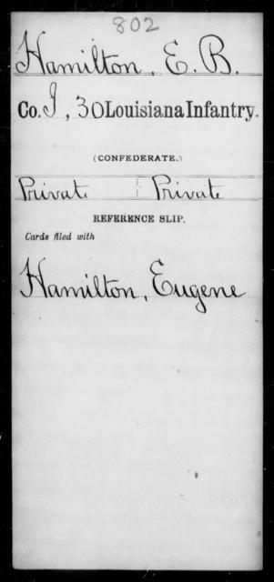 Hamilton, E B - Age [Blank], Year: [Blank] - Thirtieth Infantry, Fe - J - Louisiana