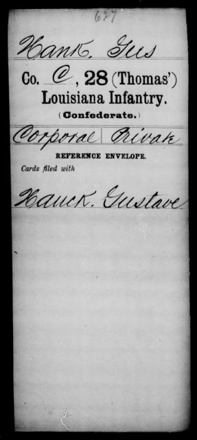 Hank, Gus - Age [Blank], Year: [Blank] - Twenty-eighth (Thomas') Infantry, H - M - Louisiana