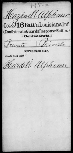 Hardwell, Alphonso - Age [Blank], Year: [Blank] - Sixteenth Battalion, Infantry, A - L - Louisiana