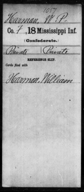 Harman, W P - Age: [Blank], Year: [BLANK] - Mississippi Eighteenth Tnfantry, Go-Ha