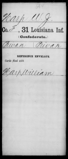 Harp, W J - Age [Blank], Year: [Blank] - Roll Military Unit, H - L - Louisiana