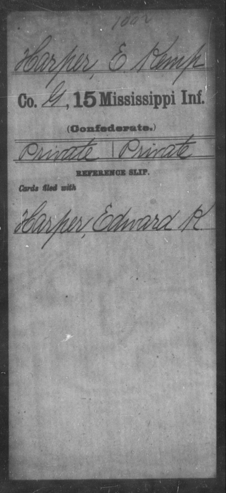 Harper, E Kemp - Age: [Blank], Year: [BLANK] - Mississippi Fifteenth Infantry, E-Ha