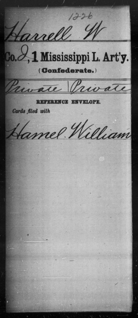 Harrell, W - Age: [Blank], Year: [BLANK] - Mississippi First Light Artillery, Gr-Hi