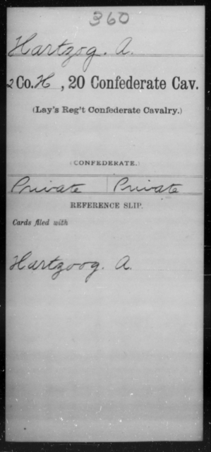 Hartzog, A - Age [Blank], Year: [Blank] - Twentieth Confederate Cavalry (Lay's Regiment), A-M - Raised Directly by the Confederate Government