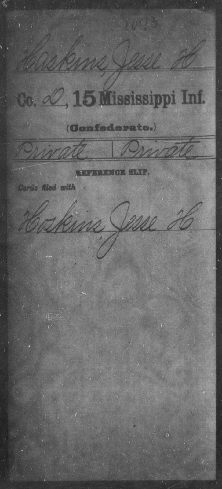 Haskins, Jesse H - Age: [Blank], Year: [BLANK] - Mississippi Fifteenth Infantry, E-Ha