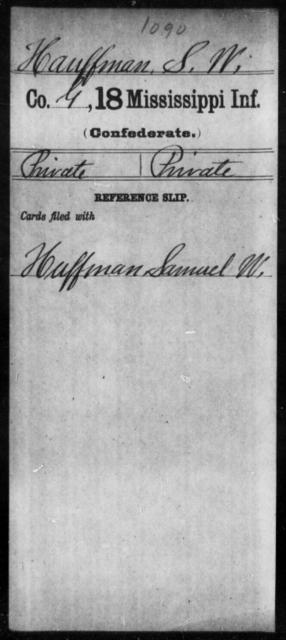 Hauffman, S W - Age: [Blank], Year: [BLANK] - Mississippi Eighteenth Tnfantry, Go-Ha