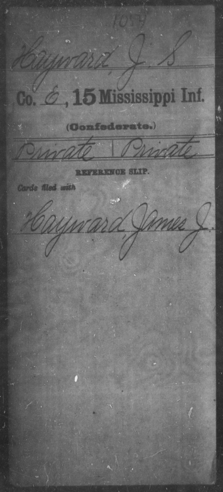 Hayward, J S - Age: [Blank], Year: [BLANK] - Mississippi Fifteenth Infantry, E-Ha