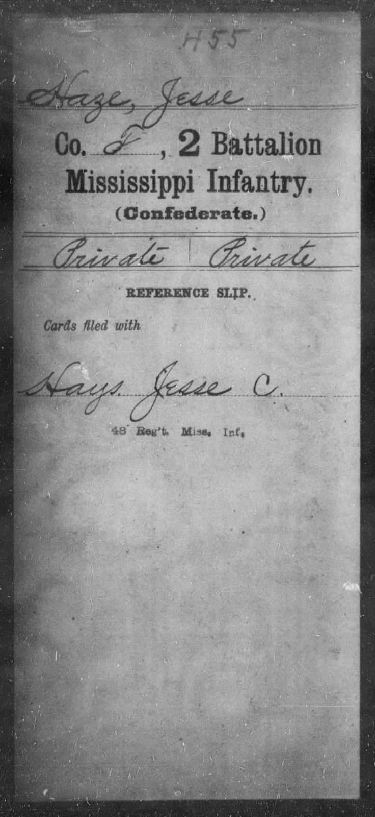 Haze, Jesse - Age: [Blank], Year: [BLANK] - Mississippi Second Battalion, Infantry, A-P