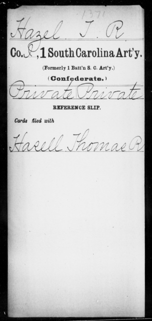 Hazel, T R - Age: [Blank], Year: [BLANK] - South Carolina First Artillery Ge-Ho