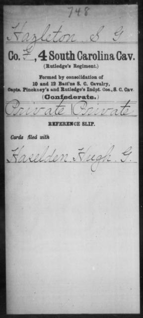 Hazleton, S G - Age: [Blank], Year: [BLANK] - South Carolina Fourth Cavalry H-L