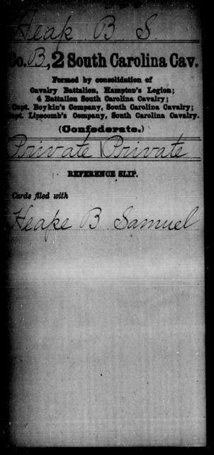 Heap, B S - Age: [Blank], Year: [BLANK] - South Carolina Second Cavalry D-H