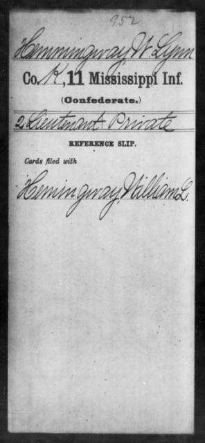 Hemmingway, W Lynn - Age: [Blank], Year: [BLANK] - Mississippi Eleventh Infantry, H-I