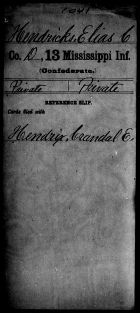 Hendricks, Elias C - Age: [Blank], Year: [BLANK] - Mississippi C, G-He