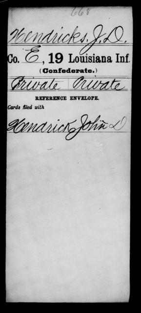 Hendricks, J D - Age [Blank], Year: [Blank] - Nineteenth Infantry, Fe - Ho - Louisiana