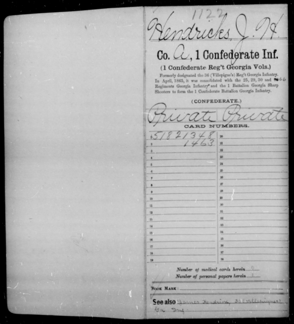 Hendricks, J H - Age 19, Year: 1862 - First Confederate Infantry, He-K - Raised Directly by the Confederate Government