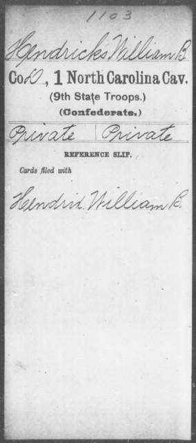 Hendricks, William B - First Cavalry (Ninth State Troops)