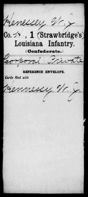Henessey, W J - Age [Blank], Year: [Blank] - First (Strawbridge's) Infantry, He - K - Louisiana