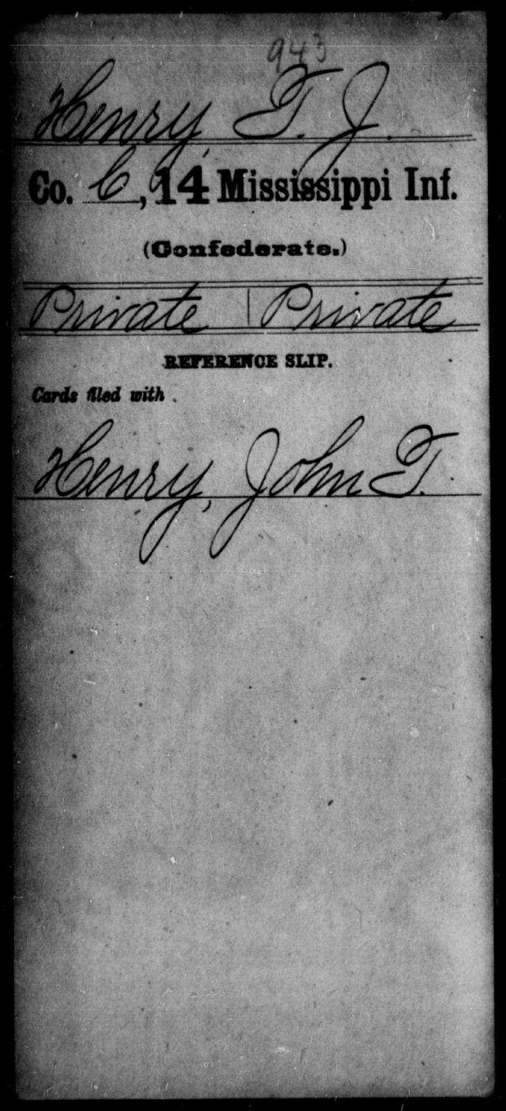Henry, J T - Age: [Blank], Year: [BLANK] - Mississippi Fourteenth Infantry, F-H