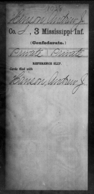 Henson, Andrew J - Age: [Blank], Year: [BLANK] - Mississippi Third Infantry, G-K