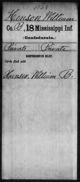 Henson, William - Age: [Blank], Year: [BLANK] - Mississippi Eighteenth Tnfantry, He-J