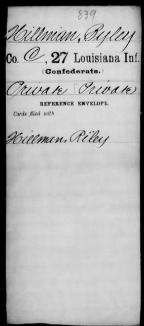 Hillman, Ryley - Age [Blank], Year: [Blank] - Twenty-seventh Infantry, Fl - Ho - Louisiana