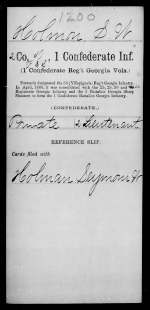 Holmon, S W - Age [Blank], Year: [Blank] - First Confederate Infantry, He-K - Raised Directly by the Confederate Government