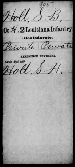Holt, S B - Age [Blank], Year: [Blank] - Second Infantry, Fr - G - Louisiana
