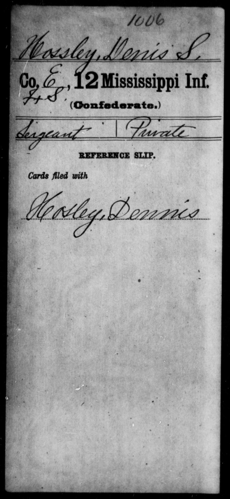 Hossley, Denis S - Age: [Blank], Year: [BLANK] - Mississippi Twelfth Infantry, He-K