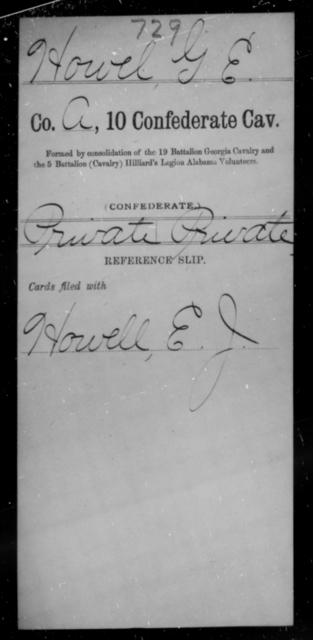 Howel, G E - Age [Blank], Year: [Blank] - Tenth Confederate Cavalry, F-K - Raised Directly by the Confederate Government