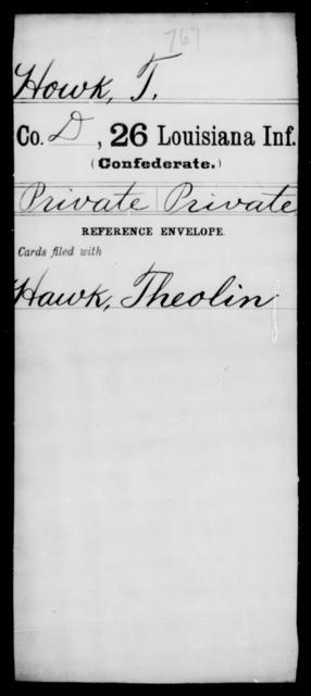 Howk, T - Age [Blank], Year: [Blank] - Twenty-sixth Infantry, Gu - Me - Louisiana