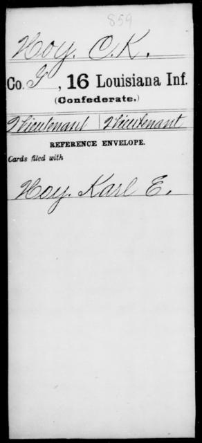 Hoy, C K - Age [Blank], Year: [Blank] - Sixteenth Infantry, He - Ke - Louisiana