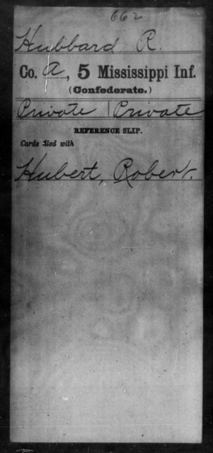 Hubbard, R - Age: [Blank], Year: [BLANK] - Mississippi Fifth Infantry, Ho-Mc