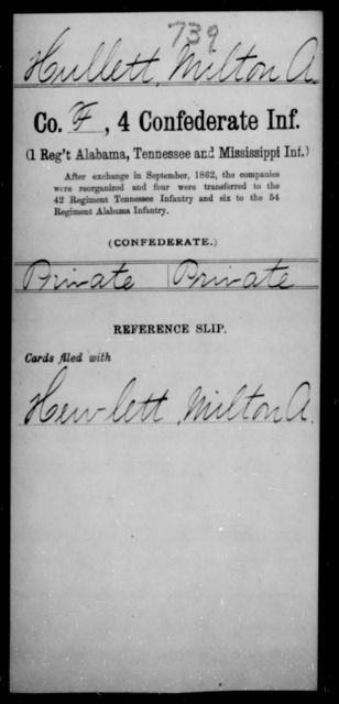 Hullett, Milton A - Age [Blank], Year: [Blank] - Fourth Confederate Infantry, G-N - Raised Directly by the Confederate Government