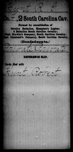Hunt, R G - Age: [Blank], Year: [BLANK] - South Carolina Second Cavalry D-H