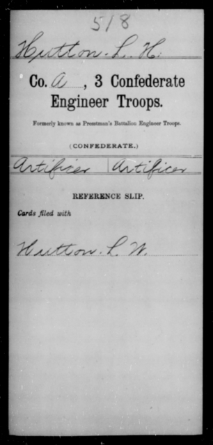 Hutton, L H - Age [Blank], Year: [Blank] - Third Confederate Engineer Troops, G-O - Raised Directly by the Confederate Government
