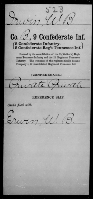 Irwin, W B - Age [Blank], Year: [Blank] - Ninth Confederate Infantry, G-Mi - Raised Directly by the Confederate Government