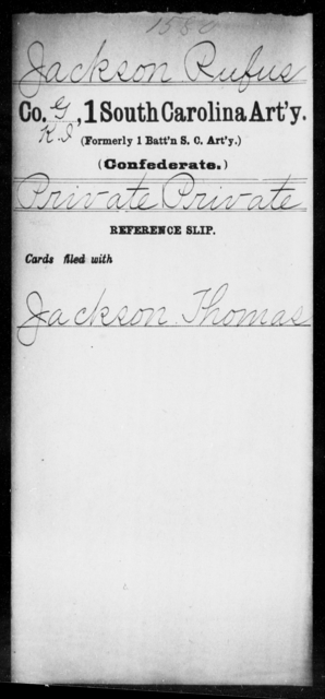 Jackson, Rufus - Age: [Blank], Year: [BLANK] - South Carolina First Artillery Hu-K