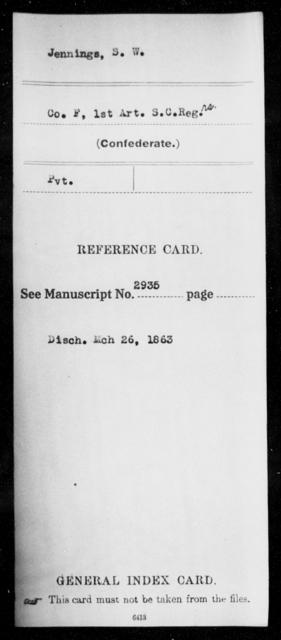 Jennings, S W - Age: [Blank], Year: [BLANK] - South Carolina First Artillery Hu-K