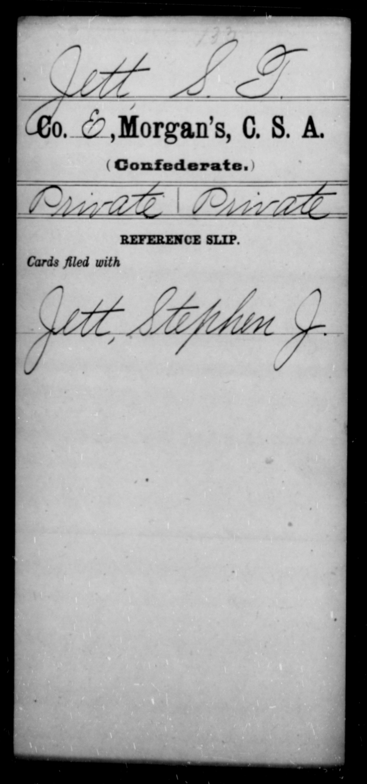 Jett, S T - Age [Blank], Year: [Blank] - Invalid Corps AND Officers Surnamed Morgan, CSA AND President's Guard, CSA AND Misc. Records - Raised Directly by the Confederate Government
