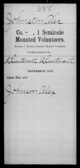 Johnston, Alie - Age [Blank], Year: [Blank] - First Seminole Mounted Volunteers, D-Y - Raised Directly by the Confederate Government