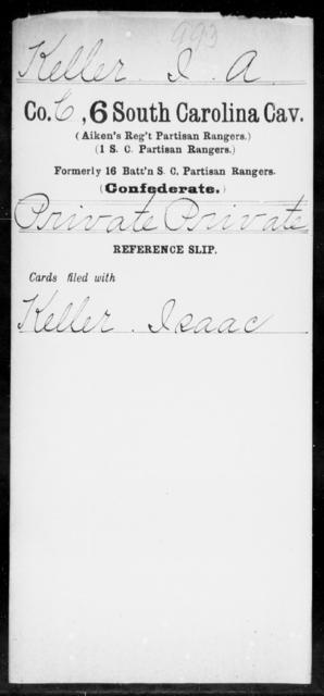 Keller, I A - Age: [Blank], Year: [BLANK] - South Carolina Sixth Cavalry 1-Mc