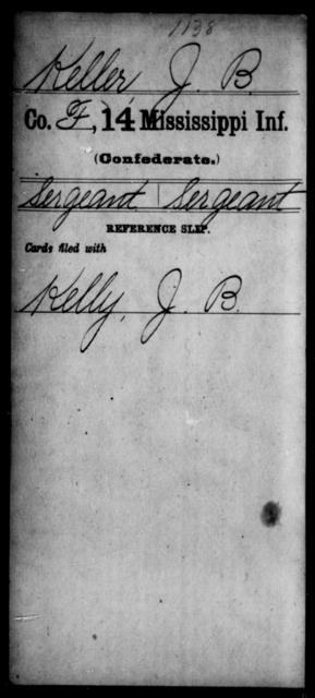 Keller, J B - Age: [Blank], Year: [BLANK] - Mississippi Fourteenth Infantry, I-Ma