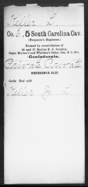 Keller, L Capers - Age: [Blank], Year: [BLANK] - South Carolina Fifth Cavalry Hi-Mc