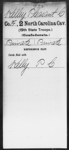 Kelley, Pleasant C - Second Cavalry (19th State Troops)